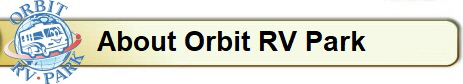 About Orbit RV Park